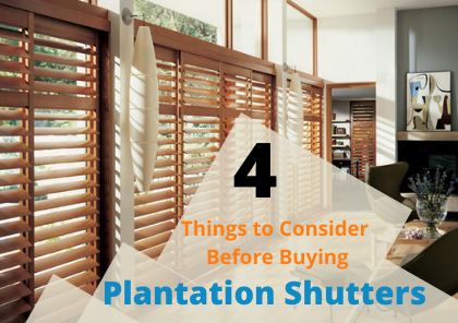 4 Things to Consider Before Buying Plantation Shutters